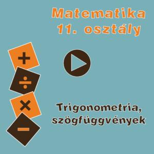 11osztTrigonometriaSzogfuggvenyek
