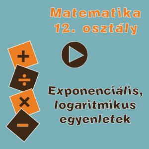 12osztExponencialisLogaritmikusEgyenletek