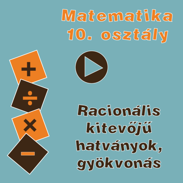 10osztRacionaliskitevojuhatvanyok