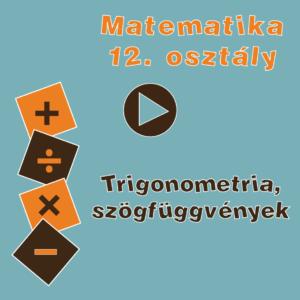 12osztTrigonometriaSzogfuggvenyek
