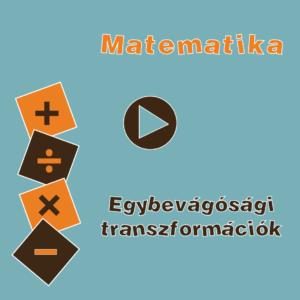 EgybevagosagiTranszformaciok